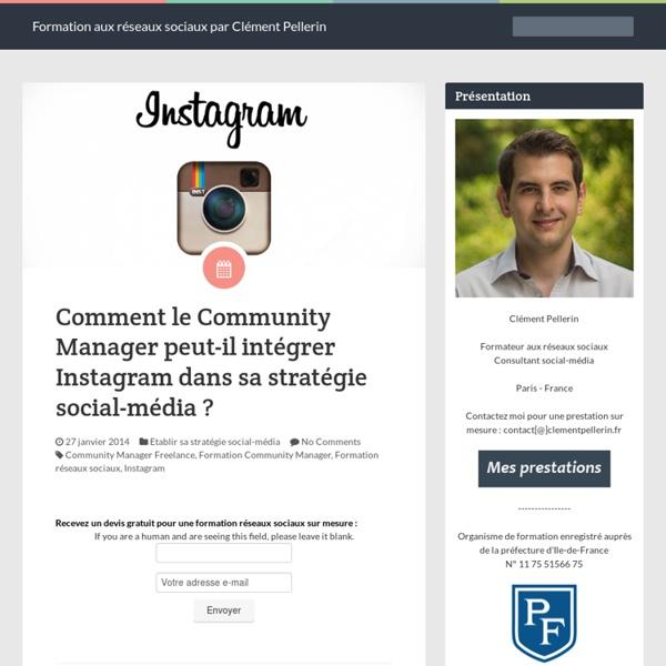 Comment le Community Manager peut-il intégrer Instagram dans sa stratégie social-média ?