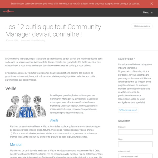 Les 12 outils que tout Community Manager devrait connaître !
