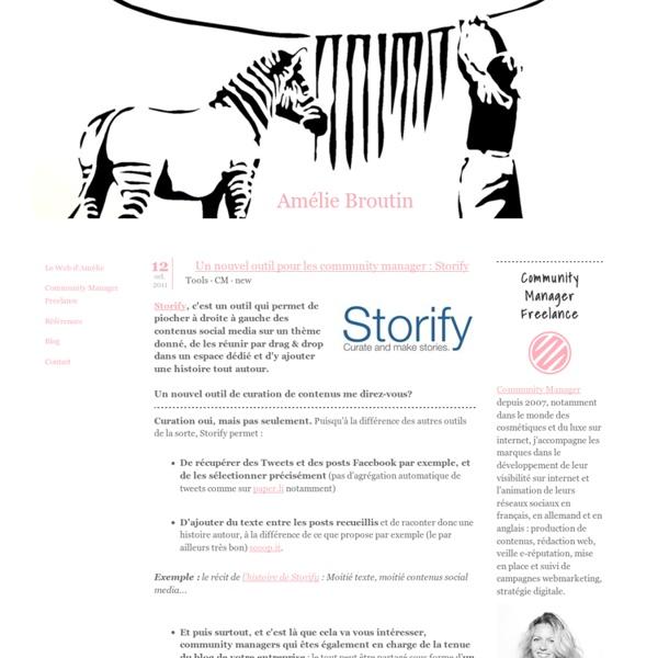 Un nouvel outil pour les community manager : Storify