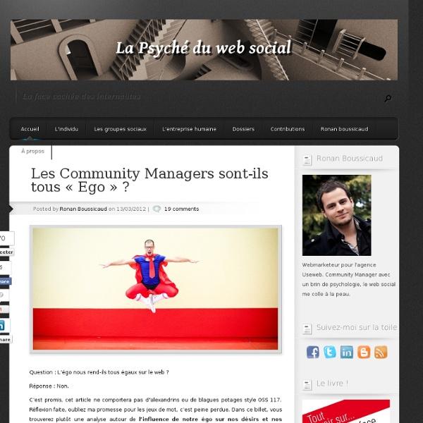 Les Community Managers sont-ils tous « Ego » ?