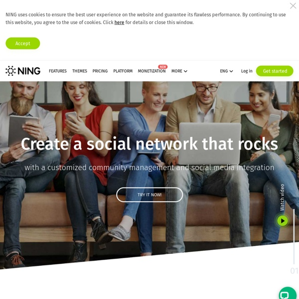 Build and cultivate your own community - Ning