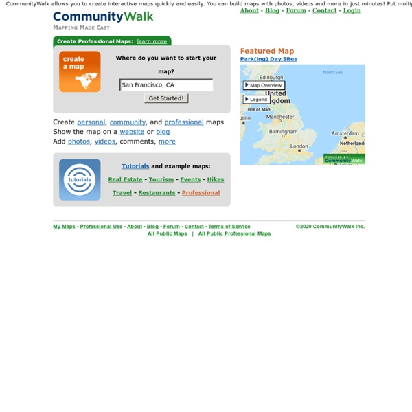 CommunityWalk - make your own map, build interactive maps, create a map with photos, videos, more
