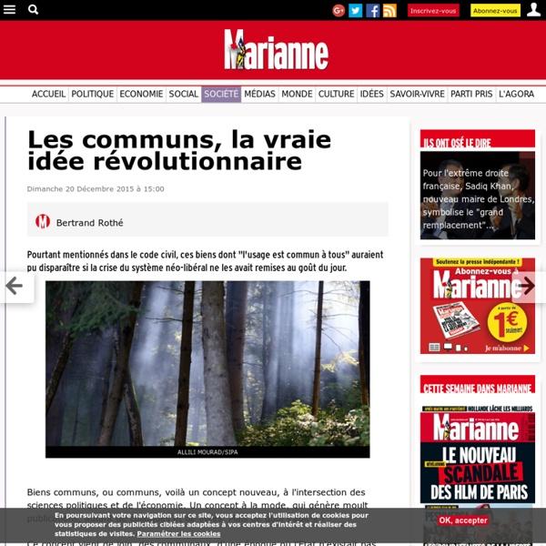 Les communs, la vraie idée révolutionnaire