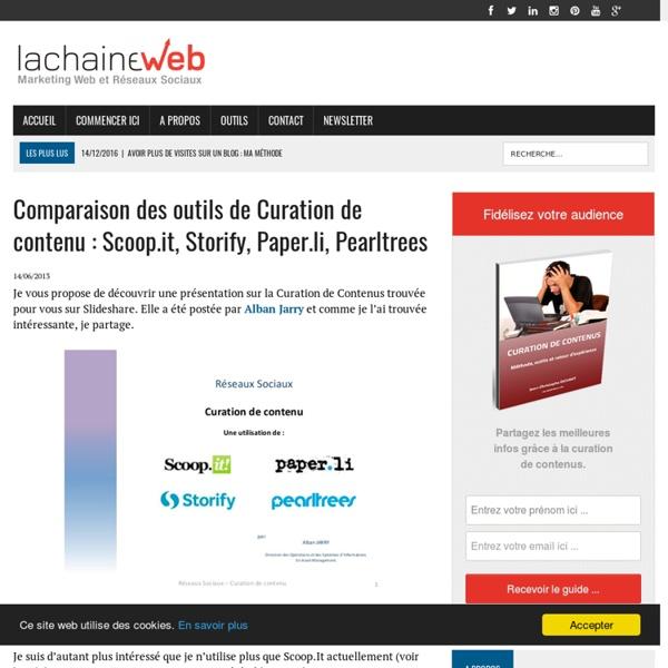 Comparaison des outils de Curation de contenu : Scoop.it, Storify, Paper.li, Pearltrees