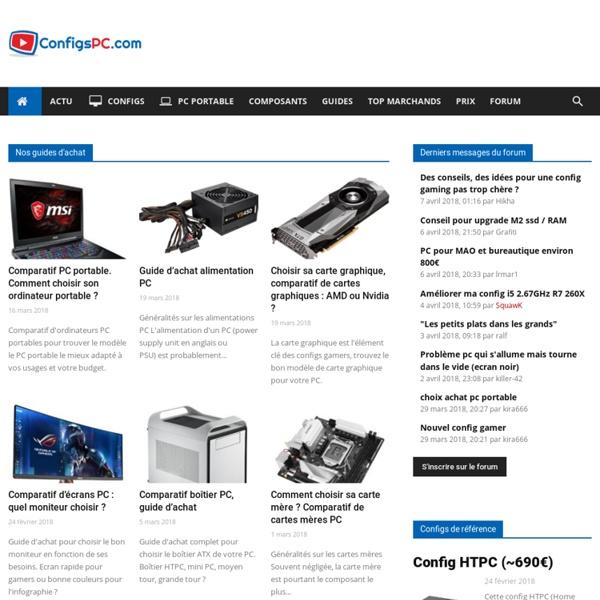 ConfigsPC.com - comparatif pc portable, configs types, choix des composants, actu informatique, forums...