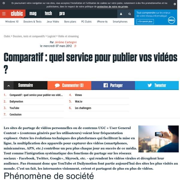 Comparatif : quel service pour publier vos vidéos ?