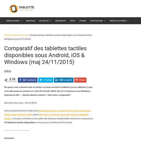Comparatif de 39 tablettes tactiles disponibles d'ici la fin 2012 sous Android, Windows, iOS (maj 04/10/2012)