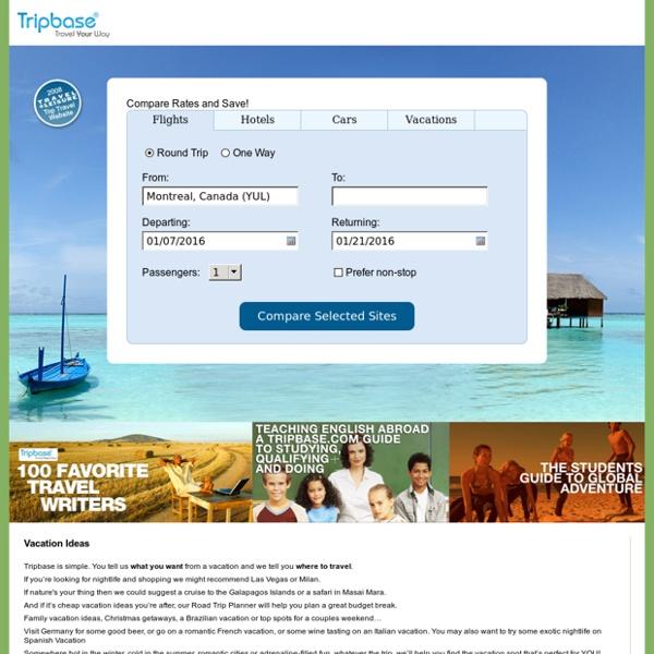Cheap Flights, Cheap Tickets, Cheap Airfare, Hotels, Car Rentals and Vacation Ideas - Tripbase.com