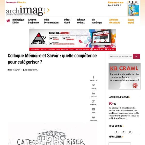 Colloque Mémoire et Savoir : quelle compétence pour catégoriser ?