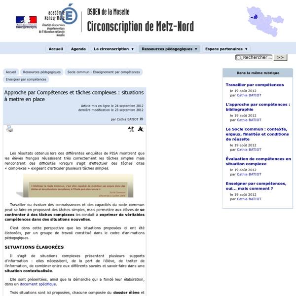 Approche par Compétences et tâches complexes : situations à mettre en place - Circonscription de Metz-Nord