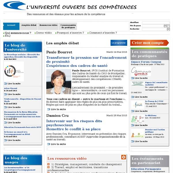 L'Université ouverte des compétences : Amphis débat, Ressources vidéo, Communautés de pratiques professionnelles