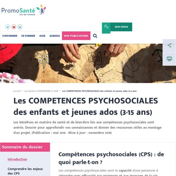 Les compétences psychosociales des enfants et des jeunes ados (3-15 ans)
