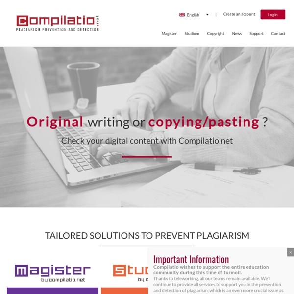 Prevent plagiarism in your institution! - Compilatio.net