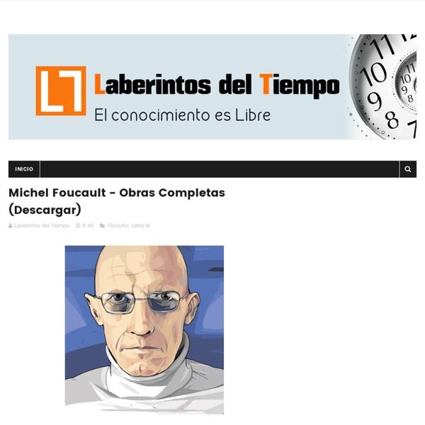 Michel Foucault - Obras Completas (Descargar) - Laberintos del Tiempo