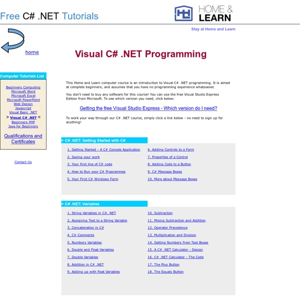 Visual C# .NET for Complete Beginners - a free programming course