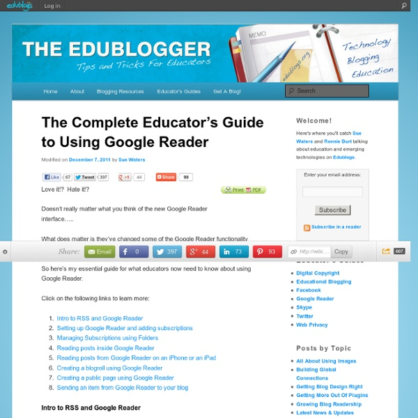 The Complete Educator's Guide to Using Google Reader
