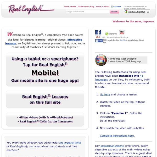 ESL - Real English Videos & Lessons. Completely Free! Real English is a Registered Trademark of The Marzio School.