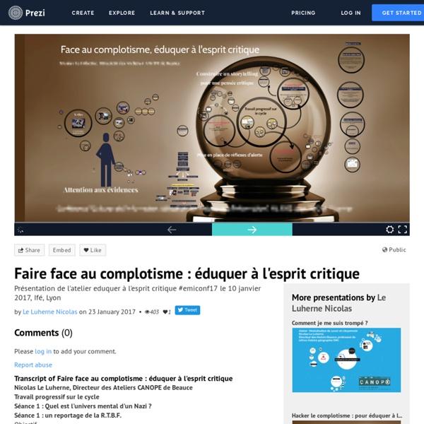 Faire face au complotisme : éduquer à l'esprit critique by Le Luherne Nicolas on Prezi