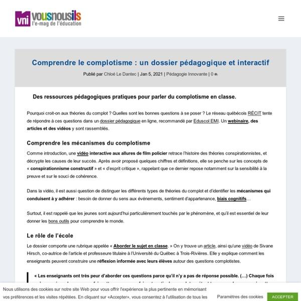 Comprendre le complotisme : un dossier pédagogique et interactif