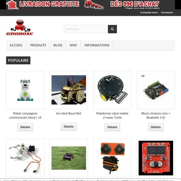 Boutique de kit robots et composants électroniques - Arobose