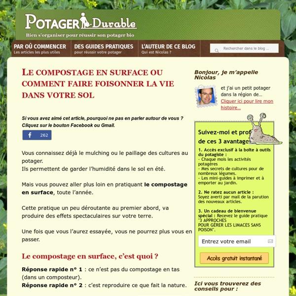Le compostage en surface ou comment faire foisonner la vie dans votre sol -