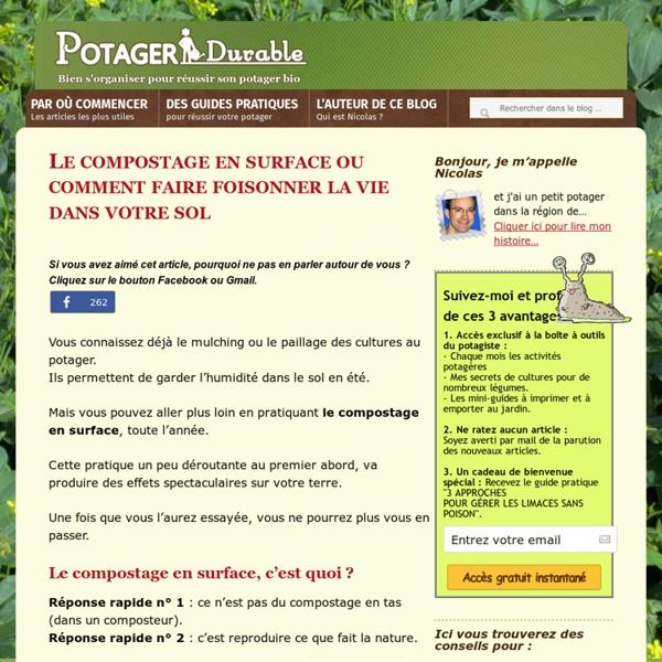 Le compostage en surface ou comment faire foisonner la vie dans votre sol