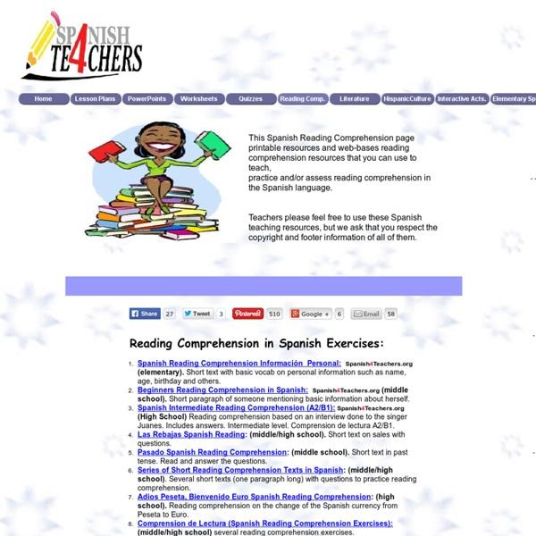 Reading comprehension in Spanish Exercises, Spanish4Teachers.org