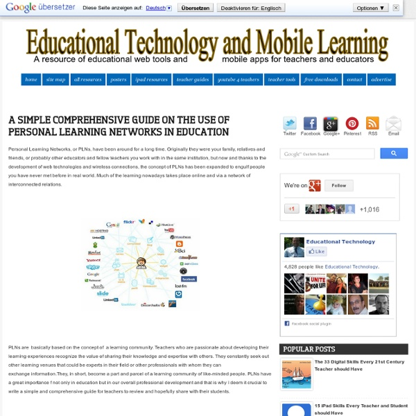 A Simple Comprehensive Guide on The use of Personal Learning Networks in Education