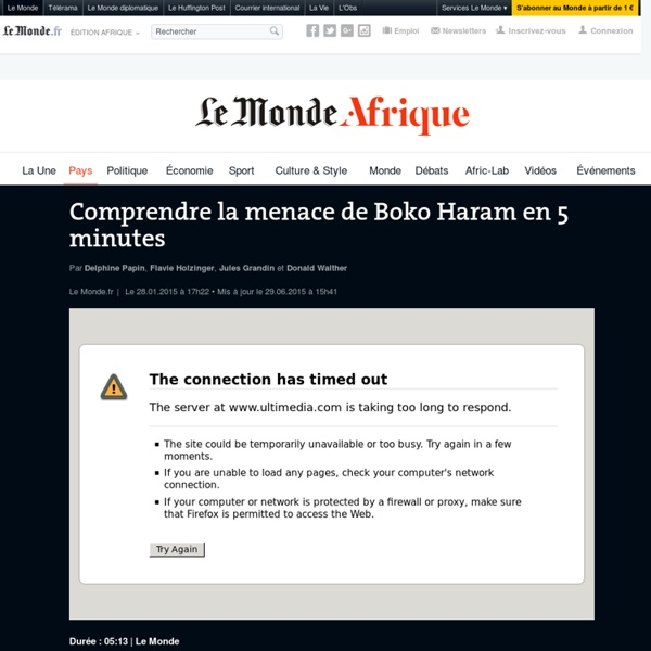 Comprendre la menace de Boko Haram en 5 minutes