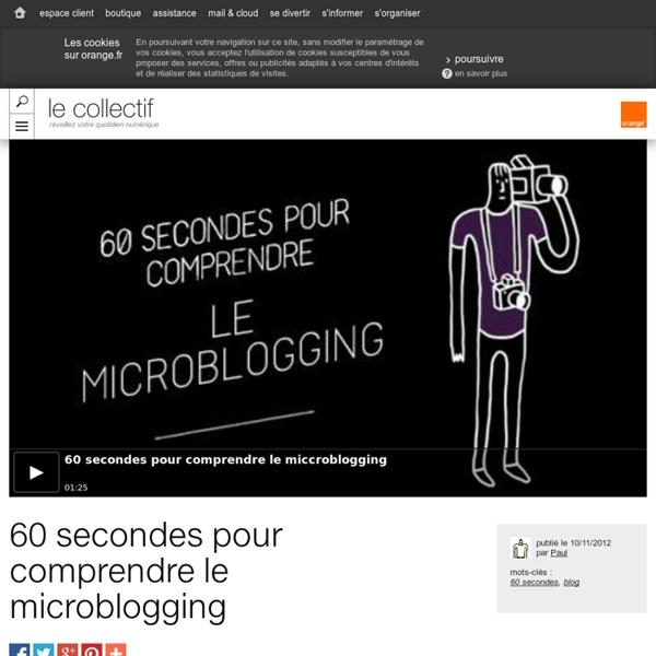 60 secondes pour comprendre le microblogging