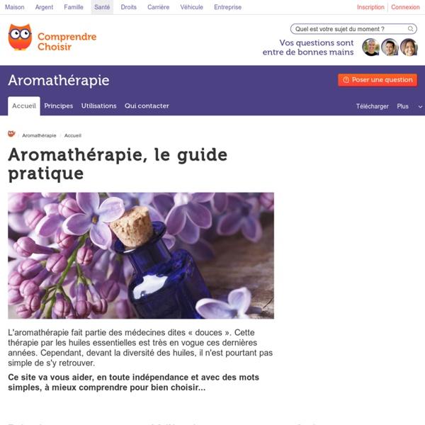 Aromathérapie : la thérapie par les huiles essentielles