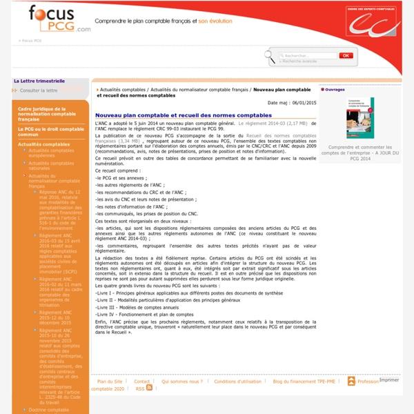 Nouveau plan comptable et recueil des normes comptables / Actualités du normalisateur comptable français / Actualités comptables / Menu Gauche / Focus PCG