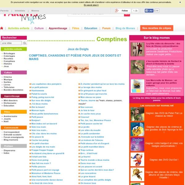 Comptines, chansons et poésies pour doigts et mains - Mômes.net