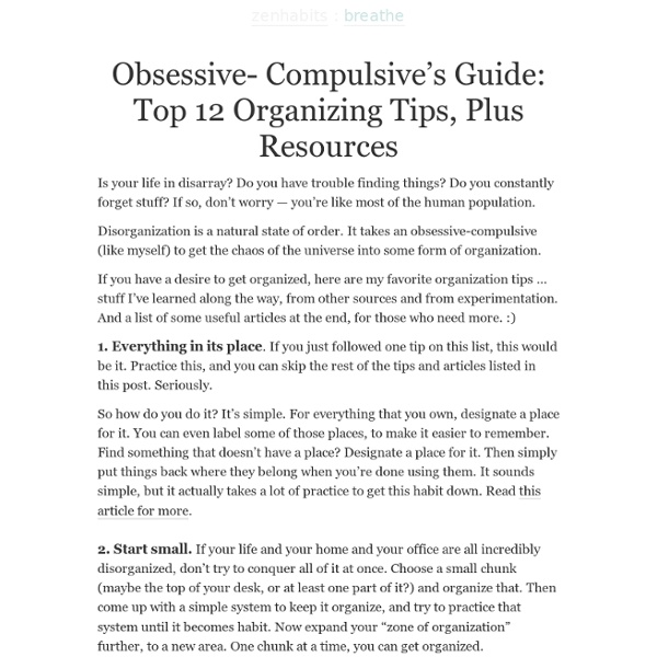 Obsessive- Compulsive's Guide To 12 Organizing Tips