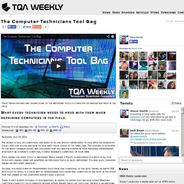 The Computer Technicians Tool Bag on TQA Weekly