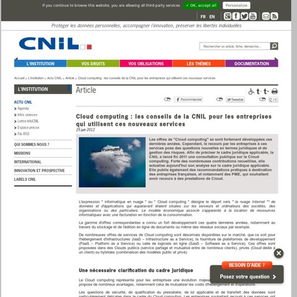 Cloud computing : les conseils de la CNIL pour les entreprises qui utilisent ces nouveaux services