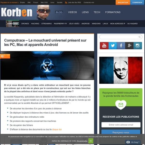 Computrace - Le mouchard universel présent sur les PC, Mac et appareils Android