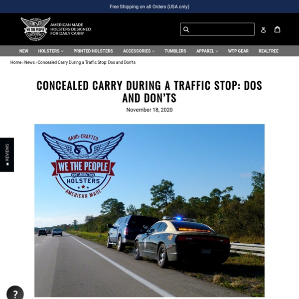 Concealed Carry During a Traffic Stop: Dos and Don'ts