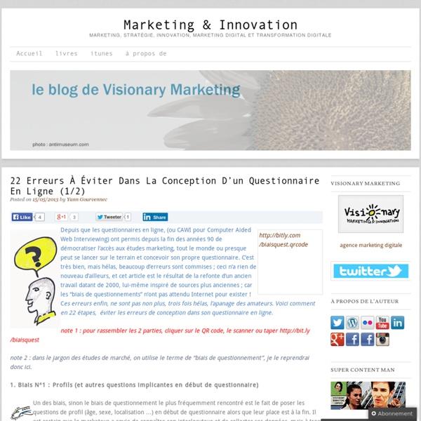 22 erreurs à éviter dans la conception d'un questionnaire en ligne (1/2) Marketing