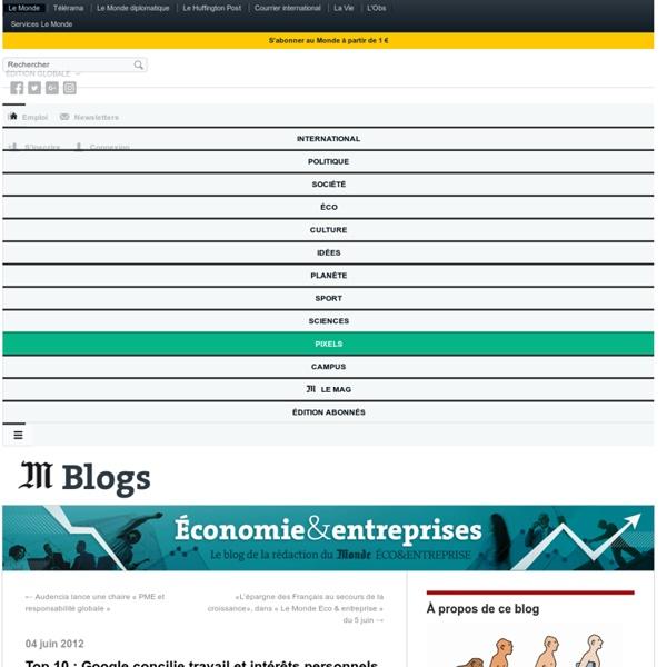 Top 10 : Google concilie travail et intérêts personnels