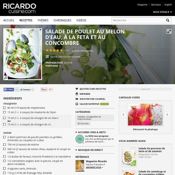 Salade De Poulet Au Melon D Eau A La Feta Et Au Concombre Recettes