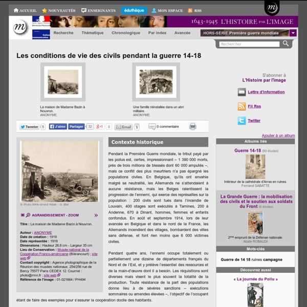 Les conditions de vie des civils pendant la guerre 14-18