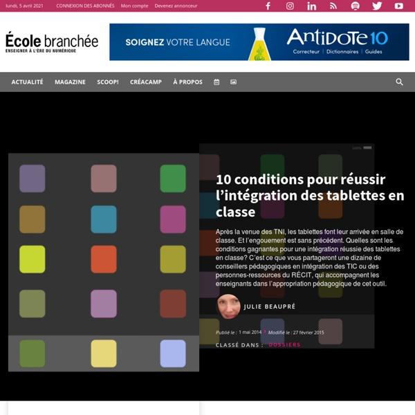 Infobourg - 10 conditions pour réussir l'intégration des tablettes en classe