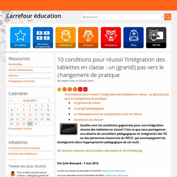 10 conditions pour réussir l'intégration des tablettes en classe: un (grand!) pas vers le changement de pratique