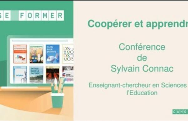 Conférence de Sylvain Connac - Coopérer et apprendre
