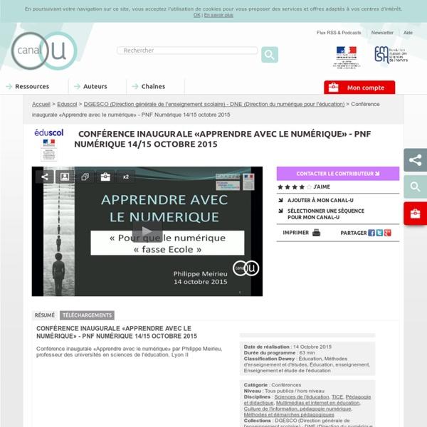 Conférence «Apprendre avec le numérique» - octobre 2015 - Philippe Meirieu