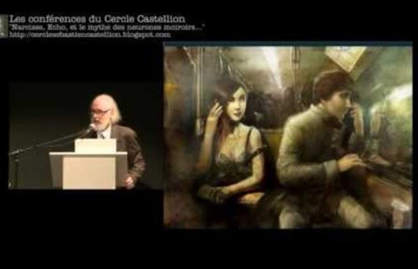 Conférence de Benoit Kullmann : Narcisse, Echo, et le mythe des neurones miroirs.