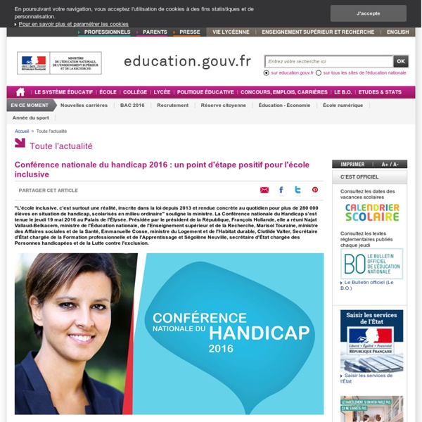 Conférence nationale du handicap 2016 : un point d'étape positif pour l'école inclusive (education.gouv.fr)