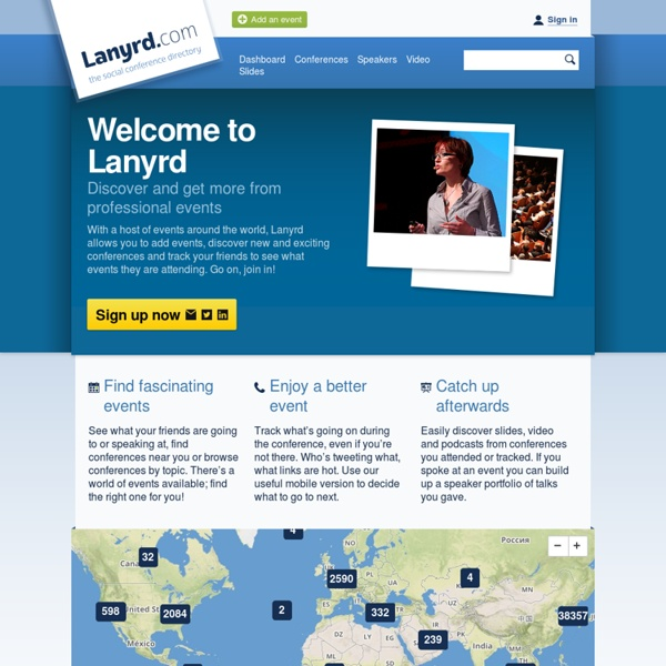 Lanyrd - discover thousands of conferences and professional events!