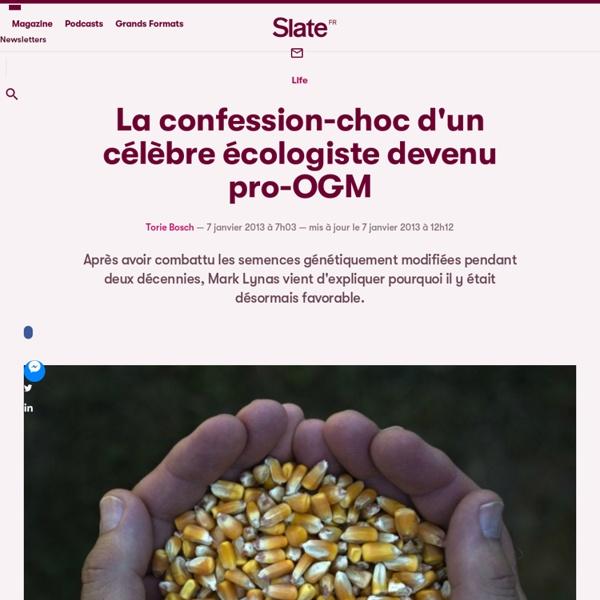 La confession-choc d'un célèbre écologiste devenu pro-OGM